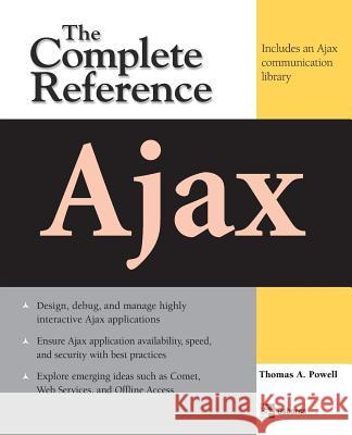 Ajax: The Complete Reference Thomas Powell 9780071492164