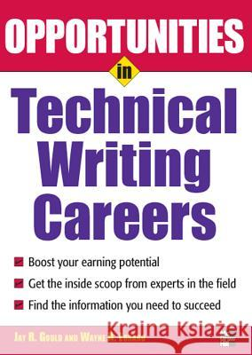 Opportunities in Technical Writing Careers Jay R. Gould 9780071493116