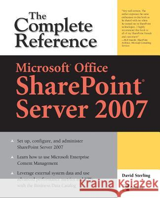 Microsoft(r) Office Sharepoint(r) Server 2007: The Complete Reference David Sterling 9780071493284