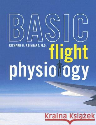 Basic Flight Physiology Richard O. Reinhart 9780071494885