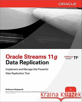 Oracle Streams 11g Data Replication Kirtikumar Deshpande 9780071496643