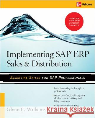 Implementing SAP ERP Sales & Distribution Glynn C. Williams 9780071497053