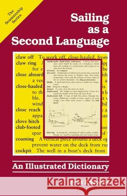 Sailing as a Second Language: An Illustrated Dictionary Fred Edwards 9780071560603