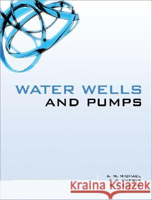 Water Wells and Pumps A M Michael 9780071591201 0