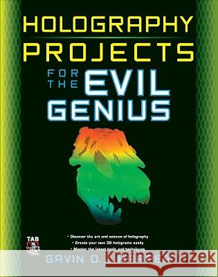 Holography Projects for the Evil Genius Gavin Harper 9780071624008