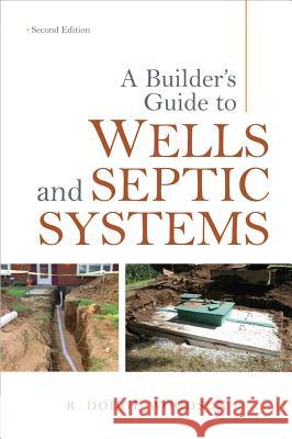 A Builder's Guide to Wells and Septic Systems  9780071625975