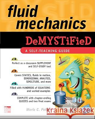 Fluid Mechanics Demystified Merle Potter 9780071626811