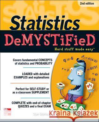 Statistics DeMYSTiFieD Stan Gibilisco 9780071751339 0