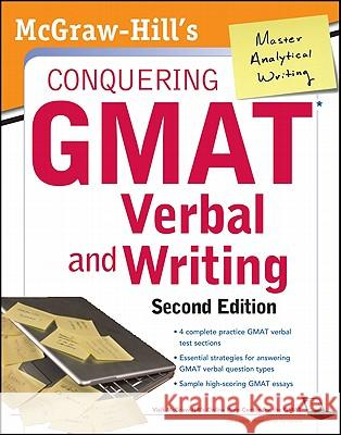 McGraw-Hills Conquering GMAT Verbal and Writing, 2nd Edition Doug Pierce 9780071775809