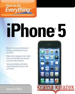 How to Do Everything: iPhone 5 Dwight Spivey 9780071803335