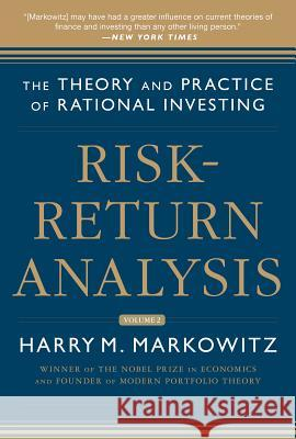 Risk-Return Analysis, Volume 2: The Theory and Practice of Rational Investing Harry Markowitz 9780071830096