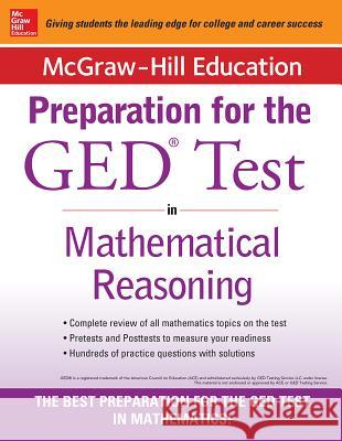 McGraw-Hill Education Strategies for the GED Test in Mathematical Reasoning McGraw-Hill Education 9780071840385
