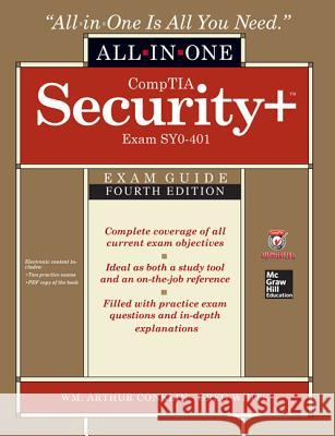 Comptia Security+ All-In-One Exam Guide, Fourth Edition (Exam Sy0-401) Wm. Conklin 9780071841245