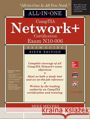 Comptia Network+ All-In-One Exam Guide (Exam N10-006) Michael Meyers 9780071848220