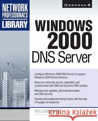 Windows 2000 DNS Server William Wong 9780072124323