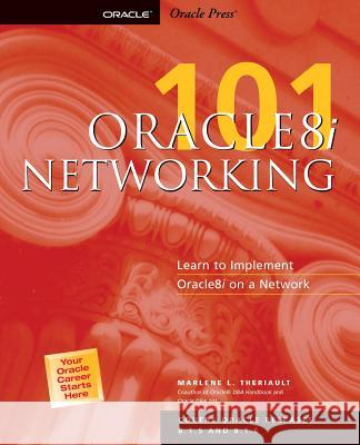 Oracle8i: Networking 101 Marlene L. Theriault 9780072125177