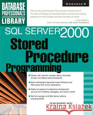 SQL Server 2000 Stored Procedure Programming Dejan Sunderic 9780072125665