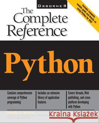 Python: The Complete Reference Martin C. Brown 9780072127188