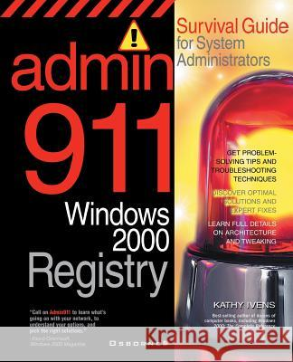 Admin911: Windows 2000 Registry Kathy Ivens 9780072129465