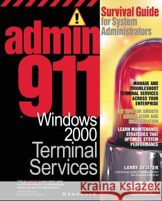 Admin911: Windows 2000 Terminal Services Larry Seltzer 9780072129915