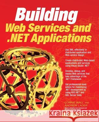 Building .Net Applications & Web Services Lonnie Wall Andrew Lader 9780072130478