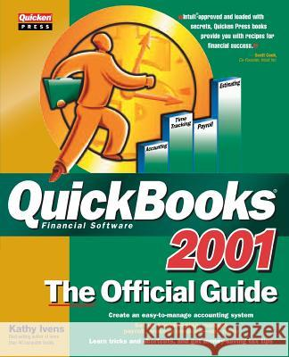 QuickBooks 2001: The Official Guide Kathy Ivens 9780072130959