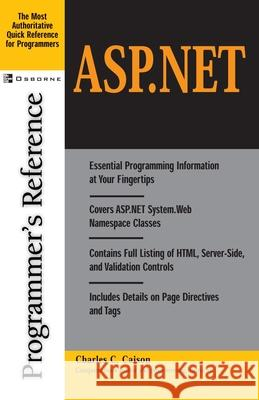 ASP.Net: Programmer's Reference Charles Crawford, Jr. Caison 9780072190496