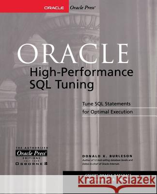 Oracle High-Performance SQL Tuning Donald Burleson 9780072190588