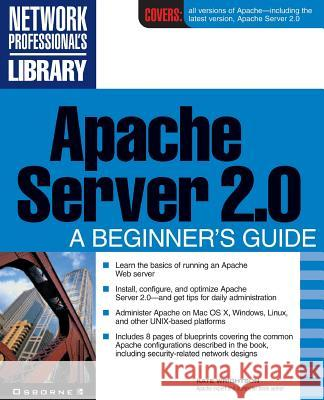 Apache Server 2.0: A Beginner's Guide Kate Wrightson 9780072191837