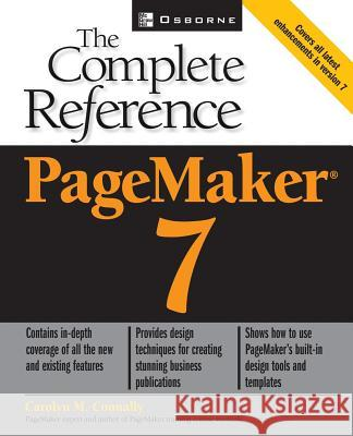 PageMaker(R) 7: The Complete Reference Carolyn M. Connally 9780072193589