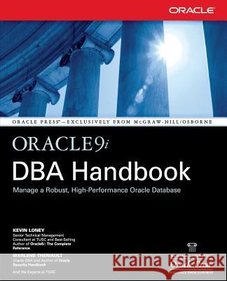 Oracle9i DBA Handbook Kevin Loney Marlene Theriault 9780072193749