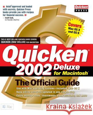 Quicken 2002 Deluxe for Macintosh: The Official Guide Maria Langer 9780072193893