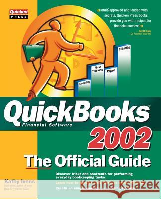 QuickBooks 2002: The Official Guide Kathy Ivens 9780072194166