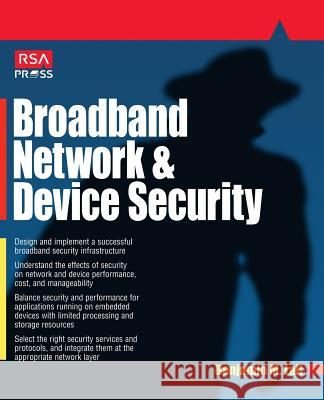 Broadband Network and Device Security Benjamin M. Lail Victor Chang 9780072194241