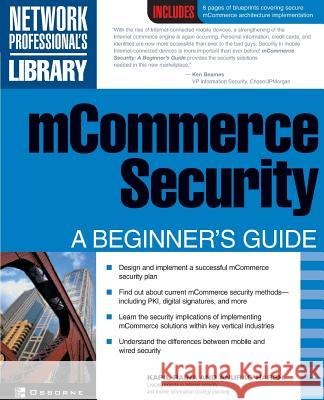 McOmmerce Security: A Beginner's Guide Kapil Raina Anurag Harsh Naveen Dhar 9780072194609
