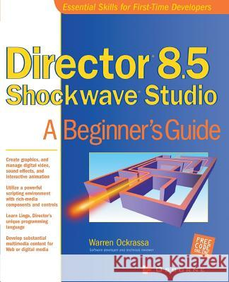 Director 8.5 Shockwave Studio Warren Ockrassa 9780072195620