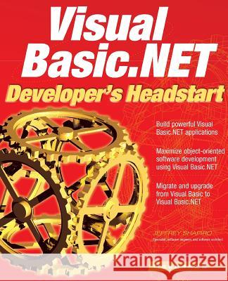 Visual Basic.NET Developer's Headstart Jeffrey Shapiro 9780072195811