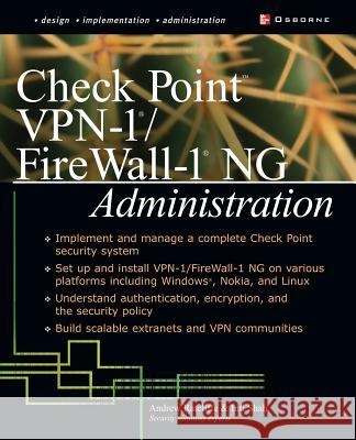 Check Point VPN-1/Fire Wall-1 NG Administration Inti Shah Andrew Ratcliffe Andrew Mason 9780072223422