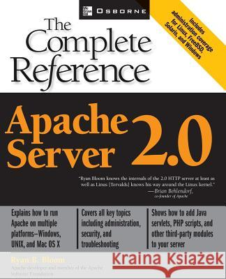 Apache Server 2.0 the Complete Reference Ryan B. Bloom 9780072223446