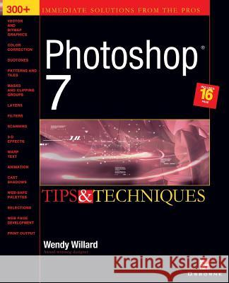 Photoshop 7 (R): Tips and Techniques Wendy Willard 9780072224467