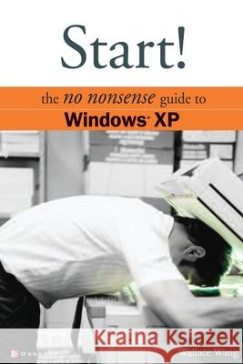 Start! Windows XP Wally Wang 9780072227390
