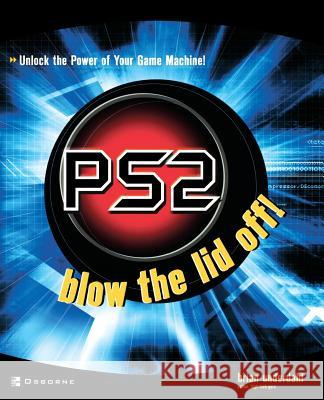 Ps2: Blow the Lid Off! Brian Underdahl 9780072227918