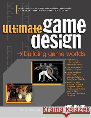 Ultimate Game Design: Building Game Worlds Tom Meigs 9780072228991