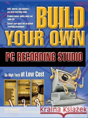 Build Your Own PC Recording Studio Jon Chappell John Chappell 9780072229042