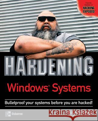 Hardening Windows Systems Roberta Bragg Tracy Dunkelberger 9780072253542