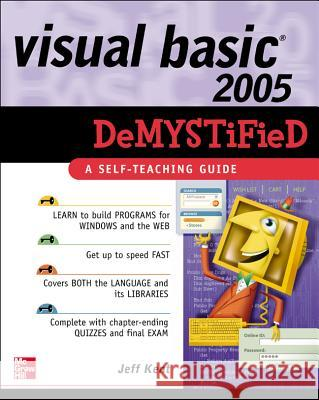 Visual Basic 2005 Demystified Jeff Kent 9780072261714