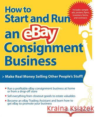 How to Start and Run an Ebay Consignment Business Skip McGrath 9780072262773
