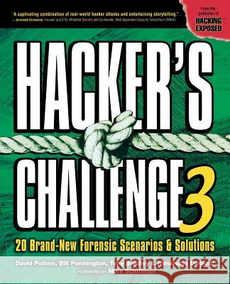 Hacker's Challenge 3 David Pollino Bill Pennington Tony Bradley 9780072263046