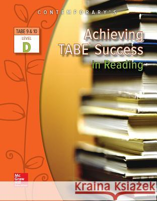 Achieving Tabe Success in Reading, Level D Workbook McGraw-Hill 9780077044619 McGraw-Hill Education