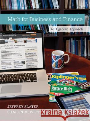 Math for Business and Finance with Connect Access Card Jeffrey Slater Sharon M. Wittry 9780077723422